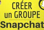créer un groupe snapchat